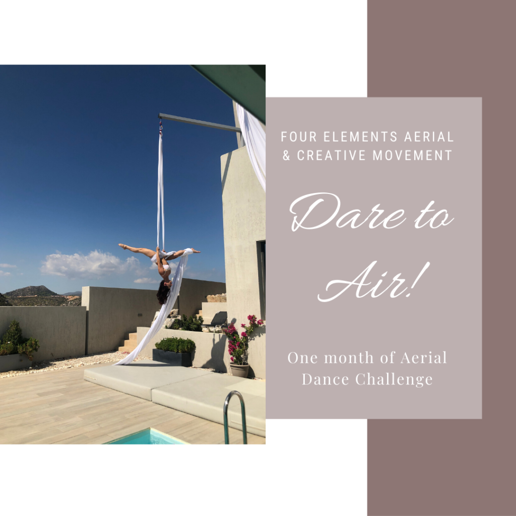 Four Elements Aerial and Creative Movement DARE TO AIR Aerial Challenge.  Begins July 7TH!  One month of choreography aerial dance challenge.